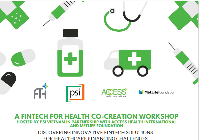 A Vietnam Fintech for Health co-creation workshop: Discovering innovative fintech solutions for healthcare financing challenges